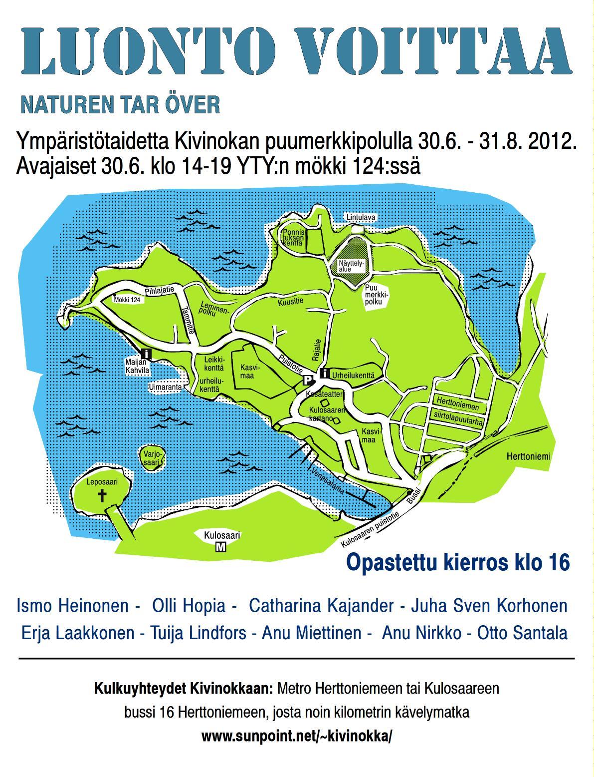 Luonto voittaa, Kivinokka environmental art exhibition